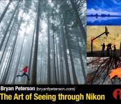 Bryan Peterson : The Art of Seeing through Nikon